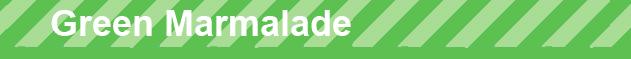 Green Marmalade